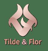 Tilde & Flor